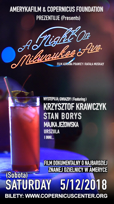 A Night on Milwaukee Ave film, film premiere in Chicago, Polish village in Avondale, Polish history in Chicago, Polish history in Avondale, Amerykafilm productions, Copernicus Center, Polskie Wydarzenia w Chicago, imprezy w Chicago, polskie imprezy, polskie filmy, Jackowo w Chicago