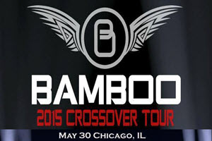 BAMBOO Live in Chicago