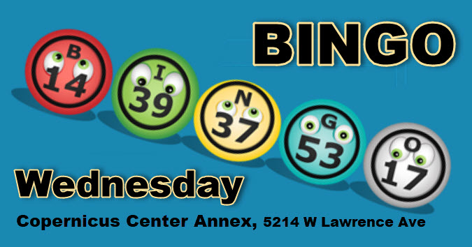 Bingo Wednesday nights, Chicago Bingo, Copernicus Center Bingo, Bingo on Wednesdays