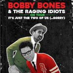 Bobby Bones & The Raging Idiots, Bobby Bones Chicago Tour