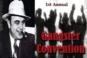 Gangster Convention