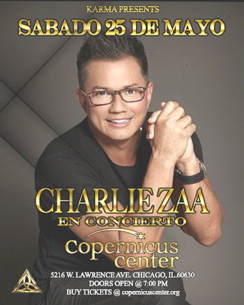 Charlie Zaa en Chicago, Eventos en Chicago, Conciertos en Chicago, Colombian concerts, boleros, bachatas, Copernicus Center, Charlie Zaa boletos Chicago, Latin pop live, 2019-05-25, Pollera Colora, Latin music concert
