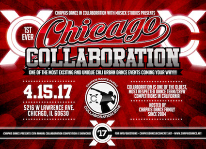 Chicago Collaboration Tickets, Hip-Hop, Chapkis Dance Family, Musick Studios, Chicago Collaboration, Dance, Battle, Choreography, Freestyle, Competition, Copernicus Center, Open Styles, Hip-Hop Music, Collaboration NorCal, Collaboration SoCal, WOD, World of Dance, Hip Hop International, HHI, Urban Dance, Breakdancing, Locking, Popping, House, Krump, Waacking, Greg Chapkis, Jam, Soul Squad, Deejay Panic, Step X Step, Layuh, Jukebox Dance Studio, DeadEnd Family, The Body Poets, 5'FootathrillAZ, Chop Liver, Mookie, Chicago, Chicago Dance competition, 2v2 Open Styles dance battle