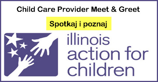 Early Child Care, Education Providers, Przedszkól, Wczesna edukacja, Przedszkola, Spotkanie, Spotkaj i poznaj. Illinois Action for Children, Chicago, Meet and Greet, Childcare, Copernicus Center