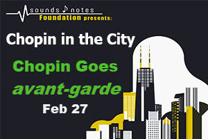 Chopin IN the City 2-27-2018