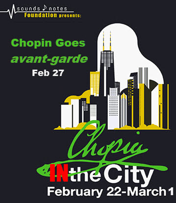 Chopin IN the City festival, Chopin goes avant-garde, Chopin concert, Sounds and Notes Foundation, Grazyna Auguscik, Copernicus Center Chicago, Polskie Wydarzenia w Chicago, polskie koncerty, imprezy w Chicago, 2/27/2018 Chicago events, Daisy TRIO, Tim Daisy, Krzyszto Pabian, Dave Rempis, Lilianna Zofia Wosko Trio, Lilianna Wosko, Ben LaMar Gay, David Maurice