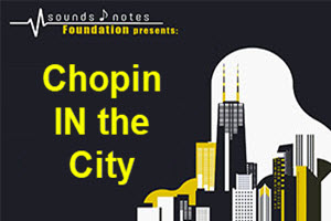 Chopin IN the City 2-25-2018
