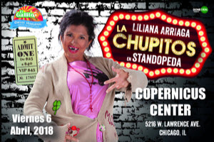 La Chupitos en Standopeda, Comedia, Done Deal Events, Eventos Chicago, Comediantes Mexicanos, Que Hacer en Chicago, Espectactulos en Chicago, artistas mexicanos en Chicago, Copernicus Center, 4/6/2018