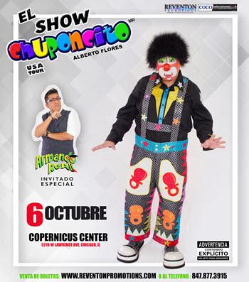 Chuponcito, Alberto Flores, comedia en Chicago, eventos en Chicago, Copernicus Center Chicago, 6 October 2018, Chuponcito boletos, Chuponcito tickets