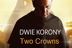 Dwie Korony – Two Crowns