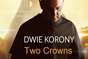Dwie Korony – Two Crowns