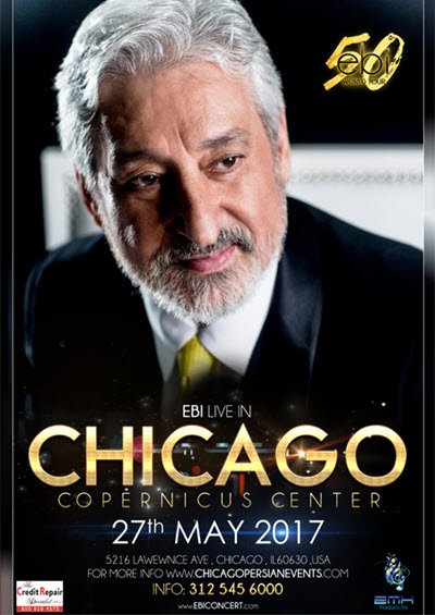Ebi world tour, Chicago Persian Concert, Ebi Live in Concert, Ebi 50, Persian Events, 5/27/2017, Copernicus Center, Chicago Persian Events, Chicago, Ebi Tickets