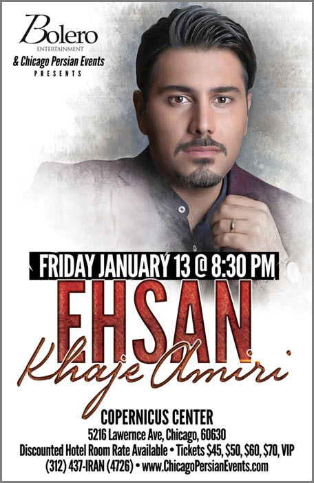 Amiri Tickets, Ehsan, KhajehAmiri, KhajeAmiri, Ehsan Khajeh Amiri, Persian Concert, Persian Events, Chicago, Friday Jan 13, 2017, Ehsan Live in Chicago, Amiri, Copernicus Center, Copernicus Foundation