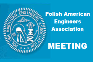 Meeting – Polish American Engineers Association
