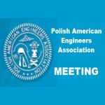 Polish American Engineers meeting