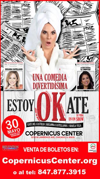 Kate Del Castillo - Estoy OKate - Chicago