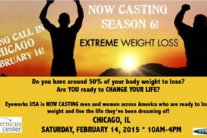 ABC's Extreme Weight loss, Casting Call, Extreme Weight loss, Chicago, Copernicus Center