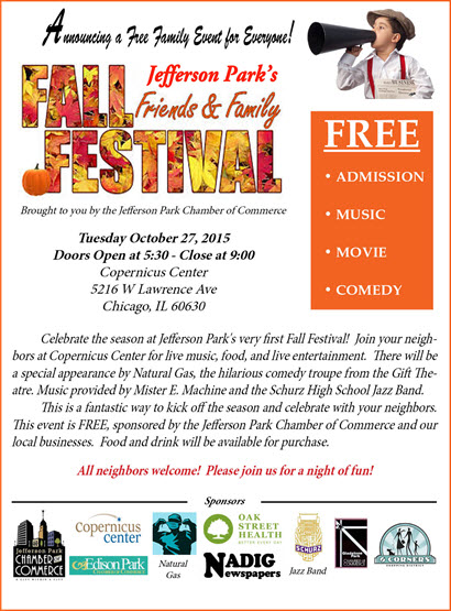 Fall Festival, Festival, 10/27/2015, Jefferson Park, Jefferson Park Fall Festival, Live Music, Comedy, Live Entertainment, Free, Free Family Event, Natural Gas, Chicago, Chamber of Commerce, Jefferson Park Chamber of Congress, Copernicus Center