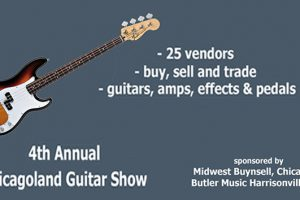 Chicagoland guitar show, buy sell trade guitars, guitar gear, guitars amps, guitar pedals, vintage guitars, Chicago guitar show, Copernicus Center, Midwest Buy & Sell, Butler Music MO, 11-19-2017