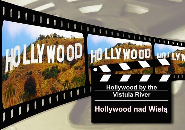 Hollywood by the Vistula River, Hollywood nad Wisłą Film, Polish Film Festival 2019,