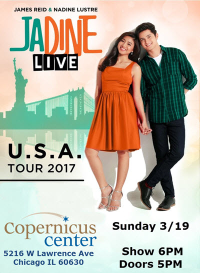 James Reid, Nadine Lustre, Jadine, Chicago, Copernicus Theatre, Jadine Live, Copernicus Center, Chicago Live concerts, 3/19/2017, Jadine Tickets, Filipino events