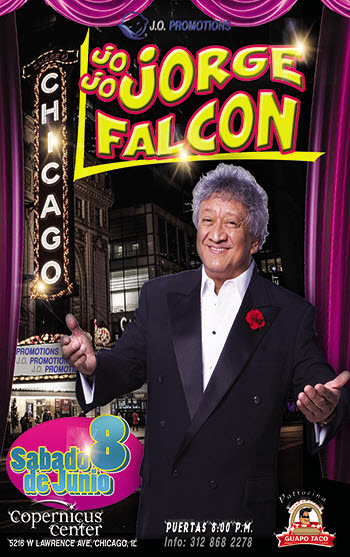 JO JO Jorge Falcon, Jorge Falcón Chicago, Jorge Falcón 2019, Comedia chicago, 2019-06-08, Eventos en Chicago, Eventos Latino, Copernicus Center Chicago