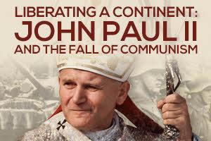 John Paul II – Fall of Communism