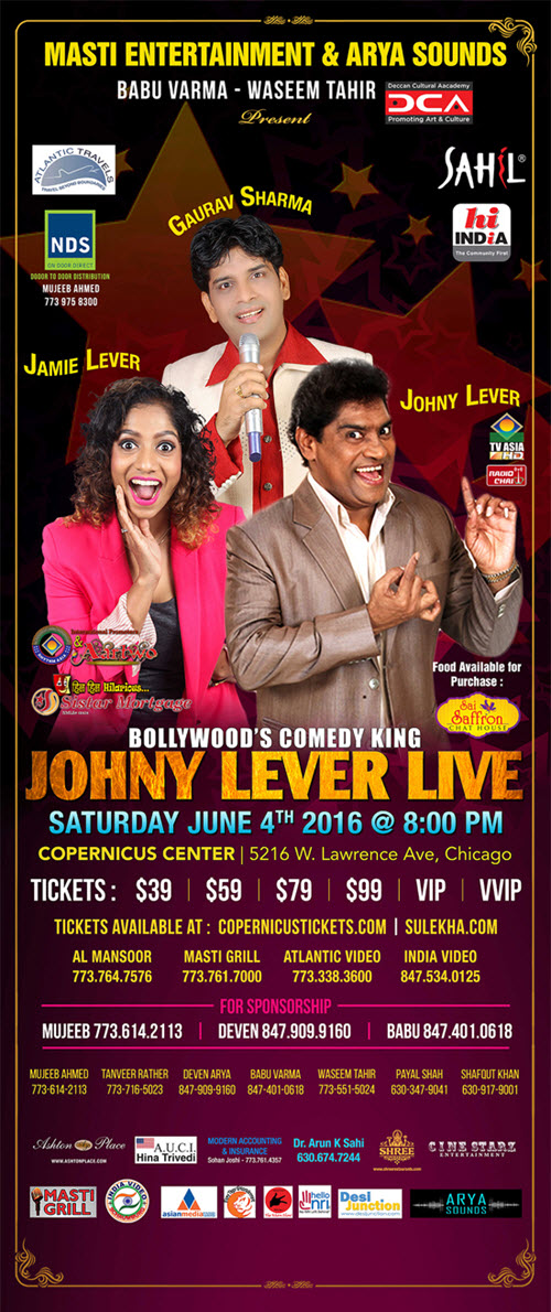 Johny Lever Live, June 4, 2016, Johny Lever, Jamie Lever, Gaurav Sharma, Bollywood Comedy King, Comedy, Mimicry, Music, Masti Entertainment, Hindi events, Arya Sounds, Chicago, Copernicus Center, TVAsia, Aartwo, Sulekha, Live Comedy, Family Event, Johny Lever Tickets