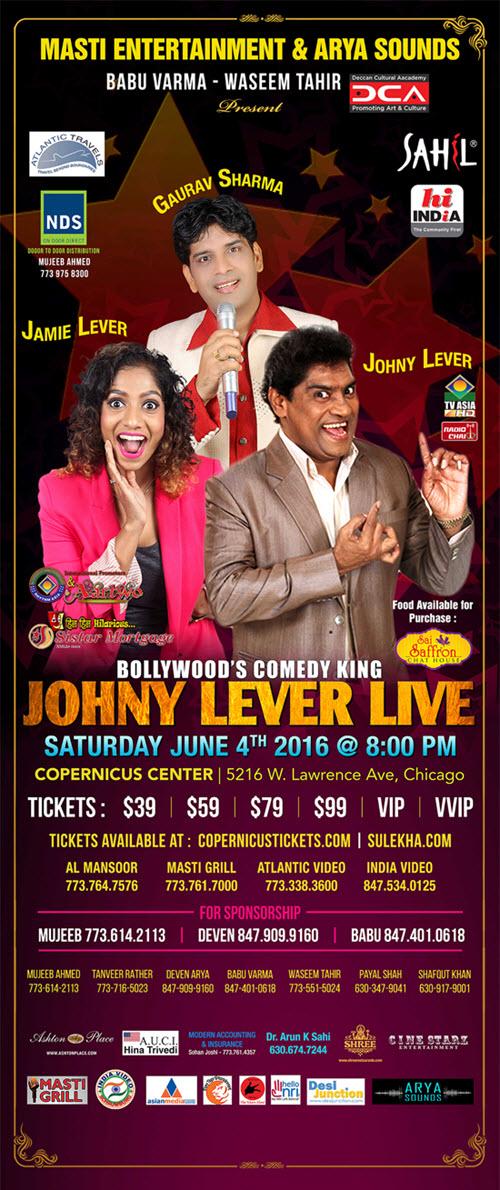 Johny Lever Live, June 4, 2016, Johny Lever, Jamie Lever, Gaurav Sharma, Bollywood Comedy King, Comedy, Mimicry, Music, Masti Entertainment, Hindi events, Arya Sounds, Chicago, Copernicus Center, TVAsia, Aartwo, Sulekha, Live Comedy, Family Event, Johny Lever Tickets