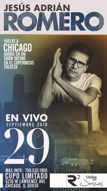 Jesus Adrian Romero Tour 2018, Besos en la Frente, Latin Christian music, Copernicus Center Chicago