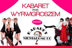 Kabaret pod Wyrwigroszem i Kabaret Niewiadomo
