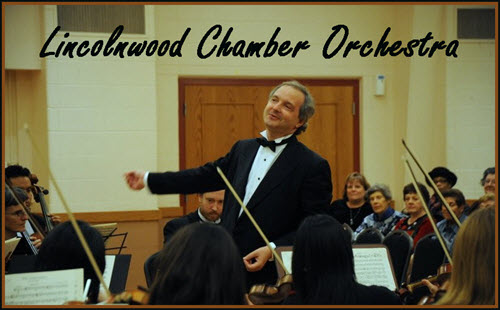 lincolnwood chamber orchestra, classical music, chicago, copernicus center