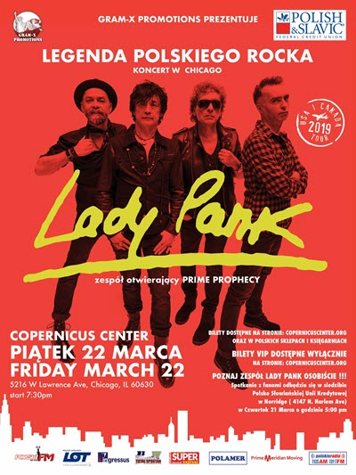 Lady Pank, Lady Pank w Chicago, koncerty w Chicago, polski rock, live concerts in chicago, polski rock, Polskie Wydarzenia w Chicago, polskie koncerty, imprezy w Chicago, polskie imprezy, Copernicus Center Chicago, 3/22/2019