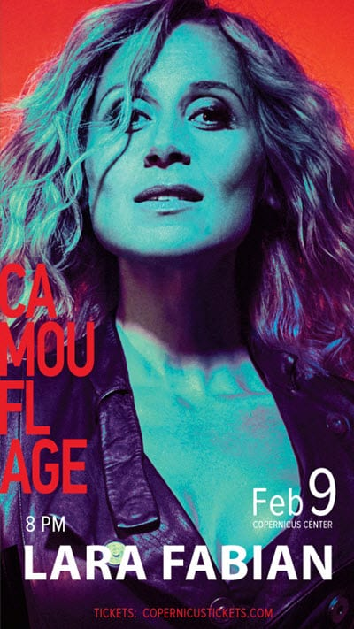 LARA FABIAN Camouflage World Tour, Feb 9, Chicago events, Lara Fabian, Adagio, Lara USA TOUR, Lara Chicago, je t'aime, Lara Fabian je t'aime, Maladen, concerts in Chicago, Lara Fabian tickets, Lara Fabian in Chicago