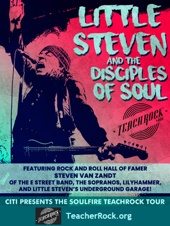 Little Steven and The Disciples of Soul, Steven Van Zandt, Live concerts in Chicago, rock and roll forever foundation, Free tickets for Teachers, TeachRock Professional Development Workshop Chicago, 4 November 2018, Copernicus Center Chicago, Little Steven concert, Soulfire TeachRock Teacher Appreciation Tour, Teacher Rock Tour Chicago
