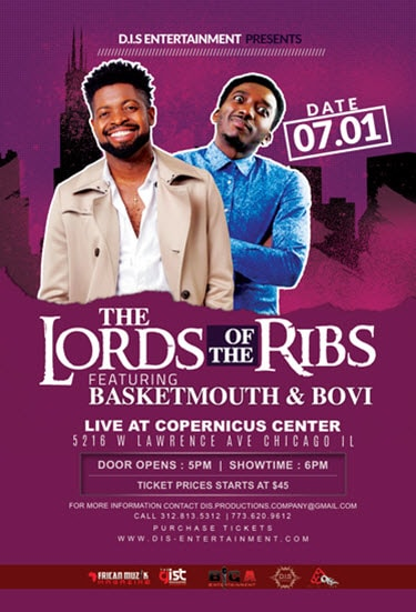 Live Comedy, Basketmouth, Basket Mouth, Bovi, 7/1/2017, African Comedy, Copernicus Center, Nigerian Comedian, D.I.S Entertainment, DJ Dee Money, DJ 3K, Basketmouth tickets, family events in Chicago, The Lords of the Ribs with Basketmouth & Bovi