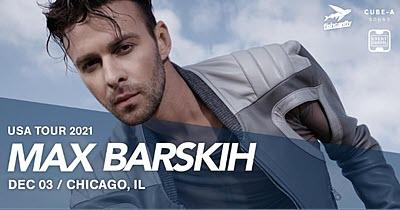 Max Barskih – USA Tour 2021 – Chicago