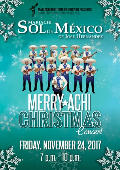 11/27/2017, 24 de noviembre, bilingual concert, Black Friday concert, Chicago Christmas events, Christmas classics, Christmas concert, Christmas performances, Christmas show, compras de navidad, Copernicus Center, ethnic music events, Eventos en Chicago, Family Christmas show, family friendly events, Feliz Navidad, fin de semana en Chicago, mariachi bands, mariachi ensemble, MARIACHI HERITAGE FOUNDATION, Mariachi Institute of Chicago, mariachi internacional, Mariachi Music, Mariachi Sol de Mexico, Mariachi Sol de Mexico de Jose Hernandez, mariachi-themed holiday show, Merry-Achi Christmas, Merry-Achi Christmas tickets, Merryachi Christmas, Mexican holiday traditions, Mexican music, MIC, musica de mariachi, navidad, posadas, things to do chicago, traditional Mexican Christmas, vacaciones en Chicago, viernes familiar, viernes negro
