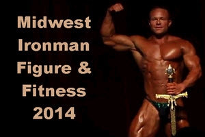 Midwest Ironman Figure & Fitness 2014