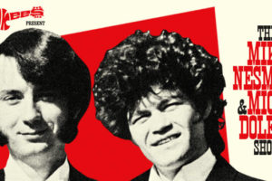 The Monkees, Micky Dolenz, Mike Nesmith, Michael Nesmith, The monkees in Chicago, The monkees at Copernicus Center, Copernicus Center, Live Chicago events, The Monkees Present The Mike & Micky Show, 6/14/2018