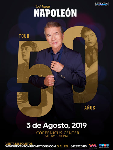 Napoleon En Concierto Chicago, Napoleon el Poeta de la cancion Chicago, Napoleon en Copernicus Center, Napoloen en Chicago, Eventos en Chicago 2019, 2019-08-03, Copernicus Center Chicago, Reventon Promotions, Boletos para José María Napoleón, Napoleon 50 años Tour Chicago
