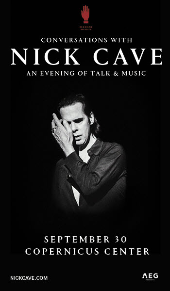 Nick Cave, Nick Cave & The Bad Seeds, Nick Cave in Chicago, Conversations with Nick Cave, Chicago Events, Copernicus Center, Nick Cave tickets Chicago,Nick Cave Q&A Chicago