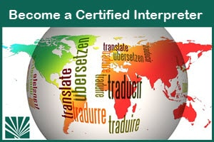 Become a Certified Legal or Medical Interpreter