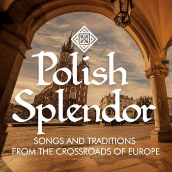 Polish Splendor by Chicago a cappella, Chicago a cappella, Polish music, classical music, Copernicus Center Chicago, Live music events in Chicago, February 17, 2019, 2/17/2019