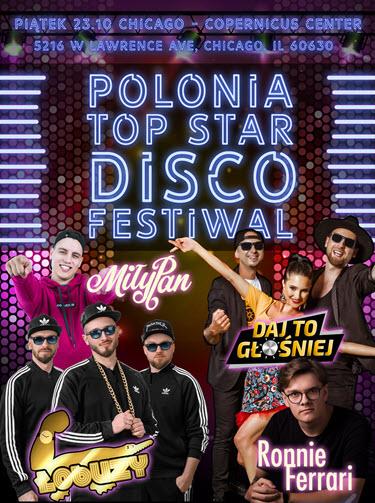 Polonia Top Star Disco Festiwal, disco festiwal Chicago, Copernicus Center