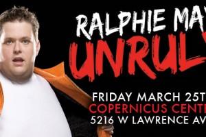 Ralphie May, Chicago Fire Department, Ignite The Spirit, Ralphie May & Friends Comedy Show, Comedy Show, Live Comedy, Chicago, Copernicus Center