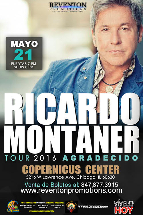Ricardo Montaner, Tour Agradecido, 21 de Abril 2016, 04/21/2016. Chicago, Concierto en Vivo, concertos - eventos en Chicago, Copernicus Center