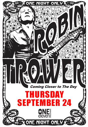 Robin Trower Tour - Coming Closer to The Day