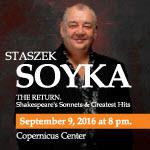 Stasek Soyka, Soyka, Szedspira, Sonety Szedspira, polskie imprezy, Bilety, Wydarzenia, koncerty, imprezy w Chicago, Chicago, Copernicus Center, Bilety Chicago, 9/9/2016, Shakespeare, Sonnets