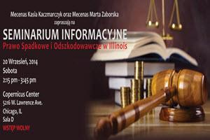 live seminar | law | injury | probate | wypadki | wypadek | spadek | testament | will | copernicus center | chicago